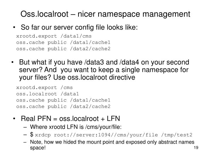 Oss.localroot – nicer namespace management