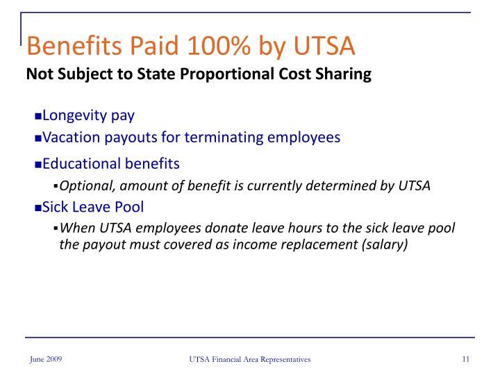 Benefits Paid 100% by UTSA
