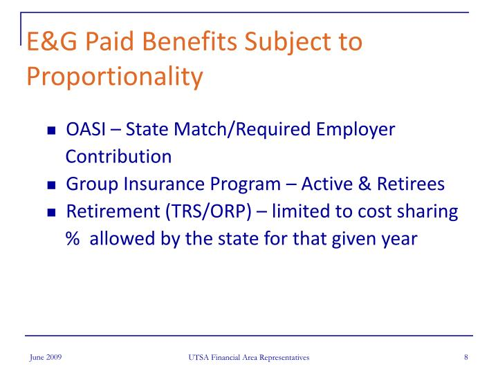 E&G Paid Benefits Subject to Proportionality