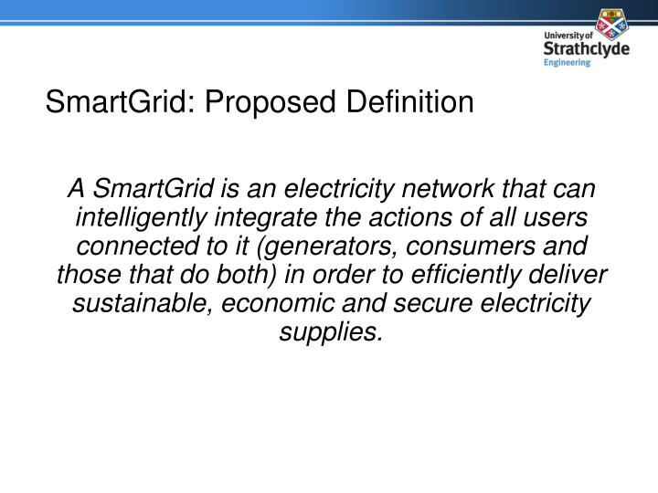 SmartGrid: Proposed Definition