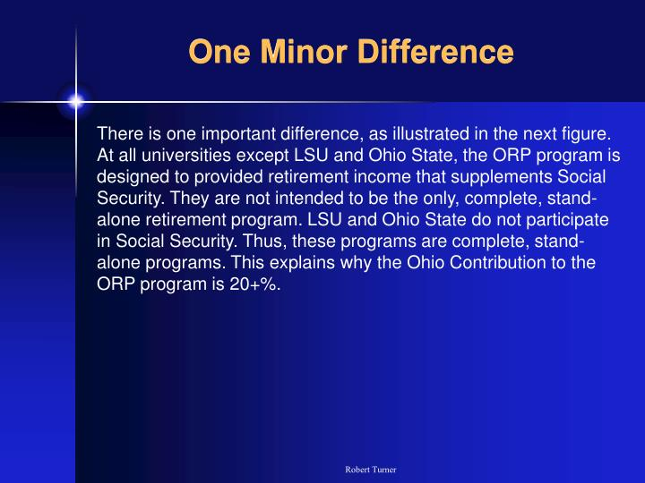 One Minor Difference