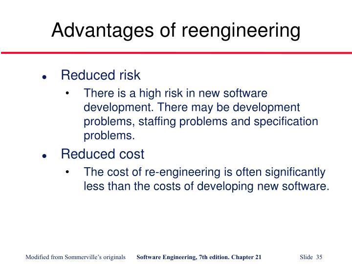 Advantages of reengineering