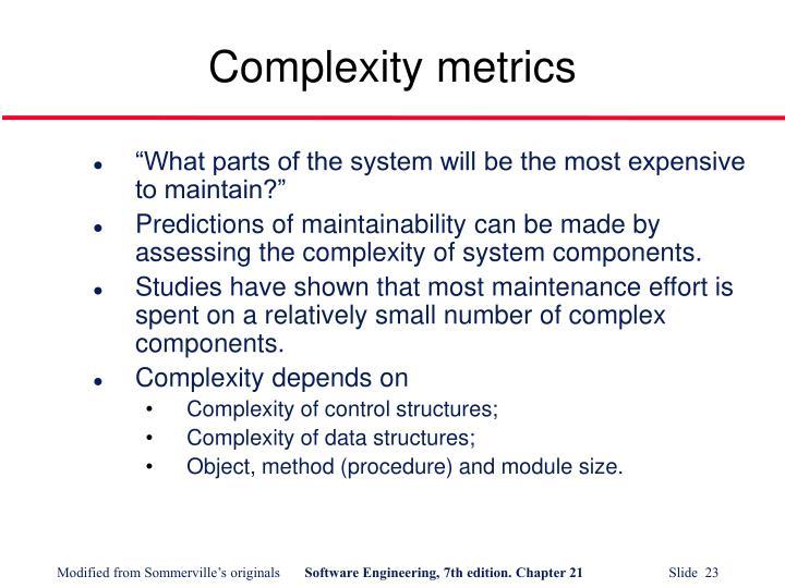 Complexity metrics