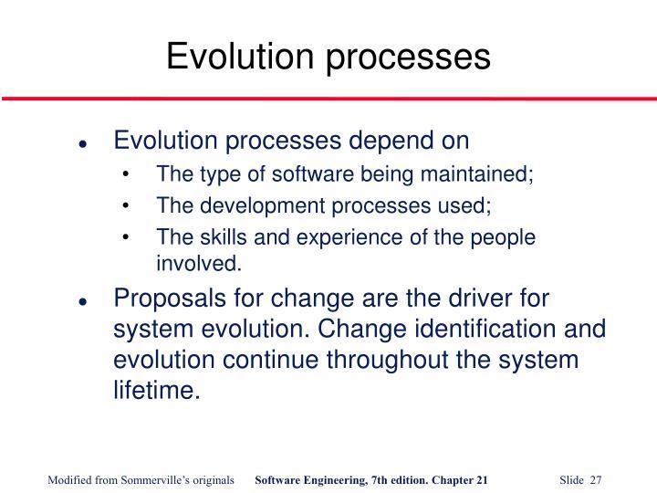 Evolution processes