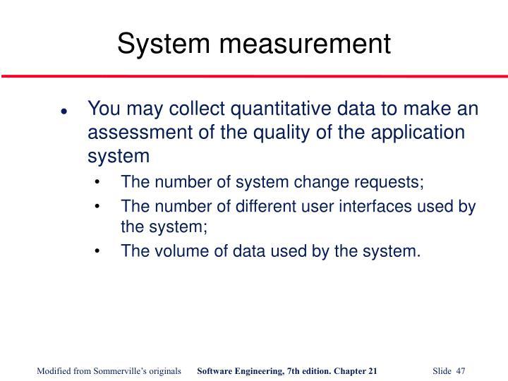 System measurement