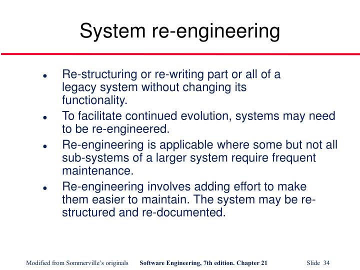 System re-engineering
