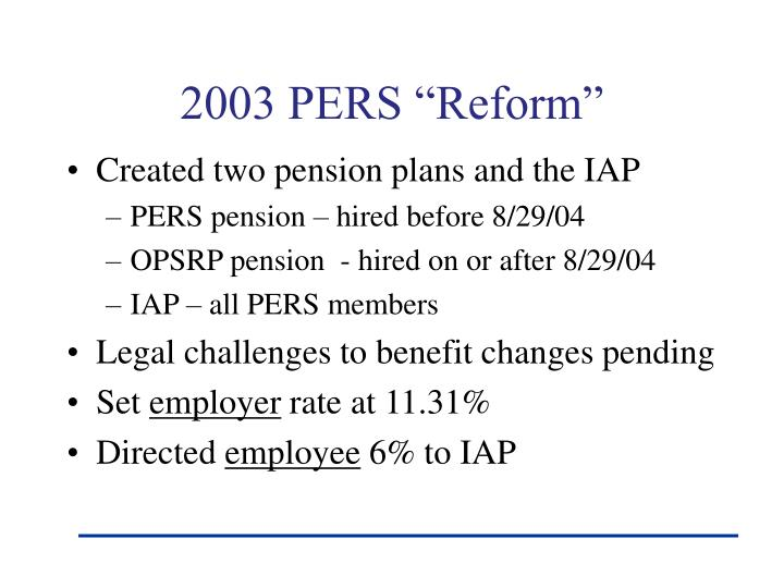 """2003 PERS """"Reform"""""""