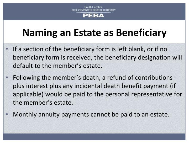 Naming an Estate as Beneficiary