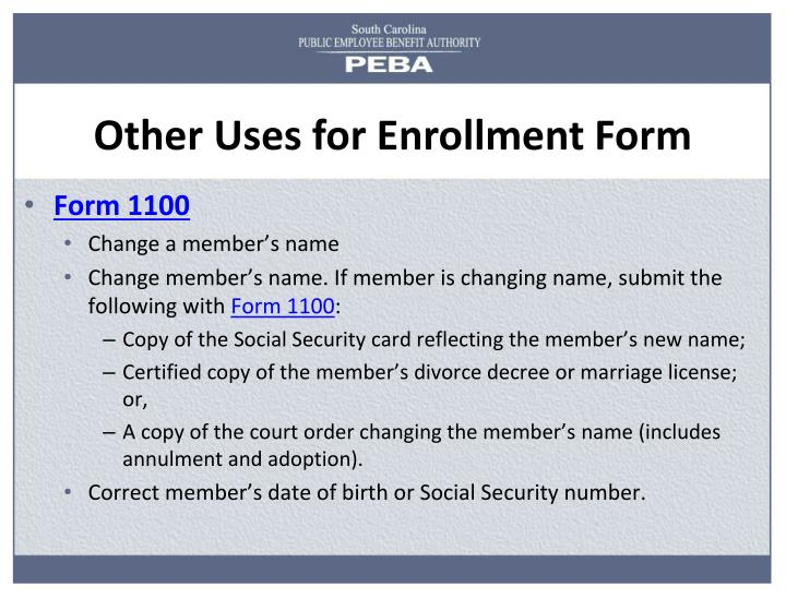Other Uses for Enrollment Form