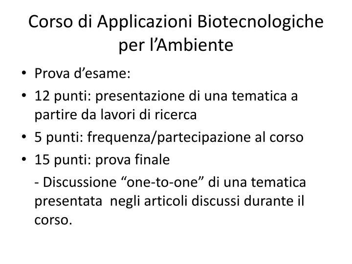 Corso di Applicazioni Biotecnologiche per l'Ambiente