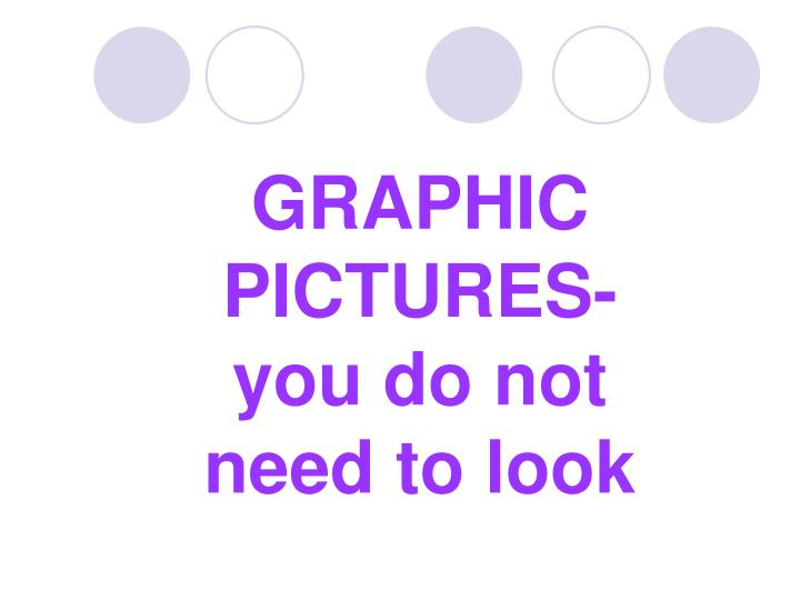 GRAPHIC PICTURES-