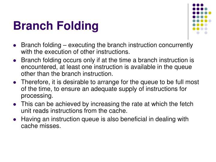 Branch Folding