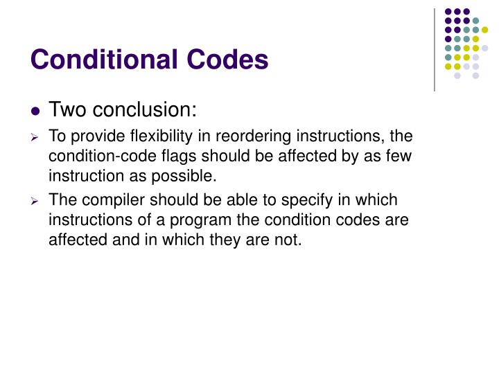 Conditional Codes