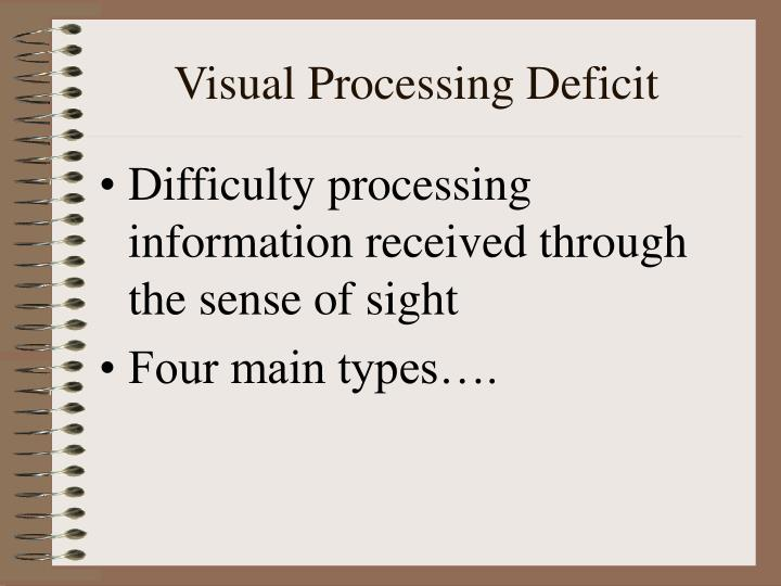 Visual Processing Deficit