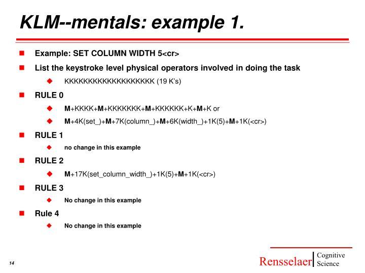 KLM--mentals: example 1.
