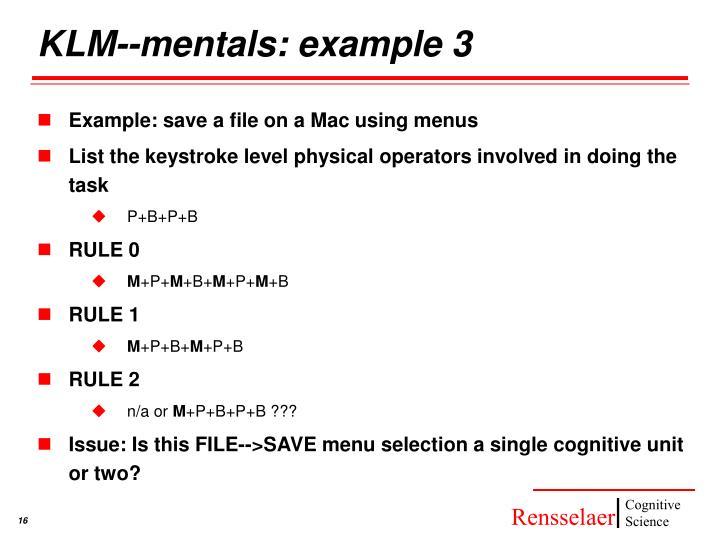 KLM--mentals: example 3