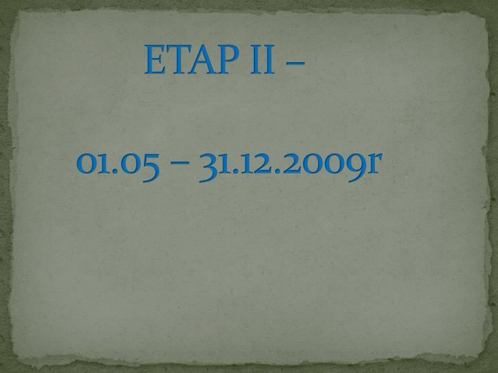 ETAP II –