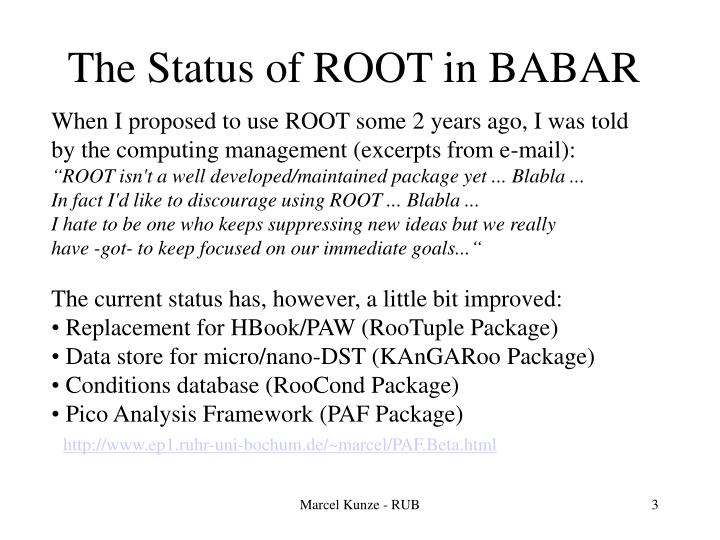 The status of root in babar