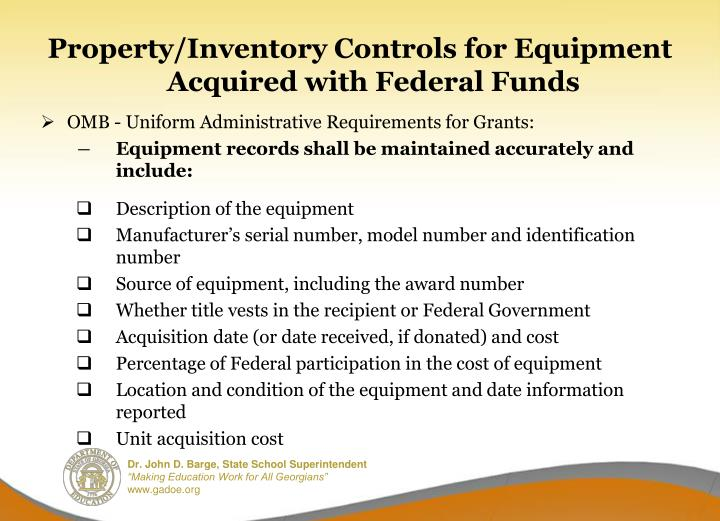 Property/Inventory Controls for Equipment Acquired with Federal Funds