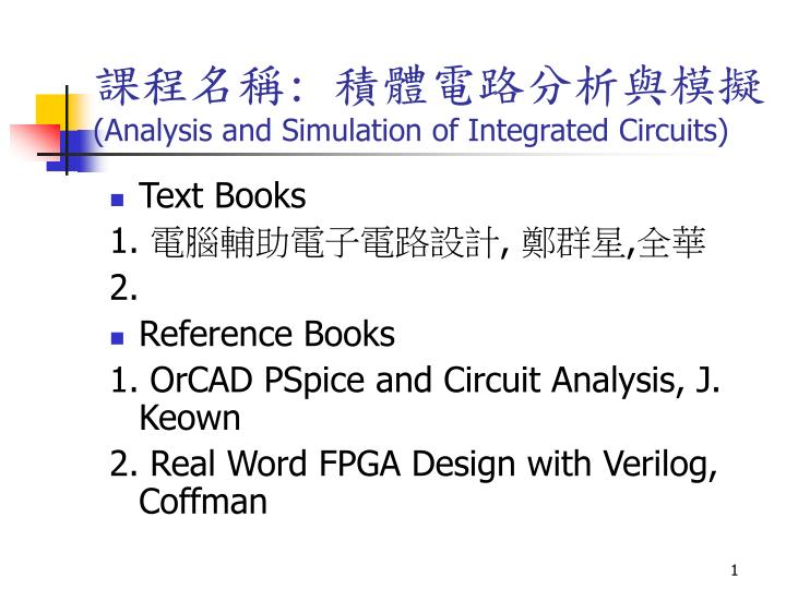 Analysis and simulation of integrated circuits
