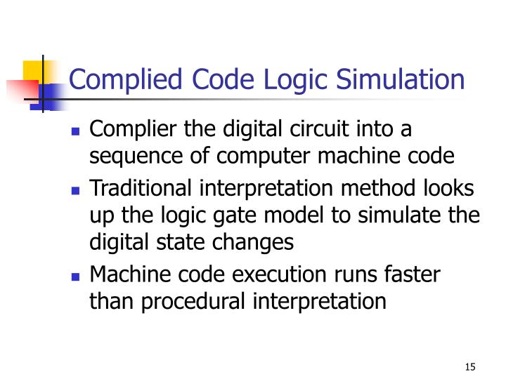 Complied Code Logic Simulation