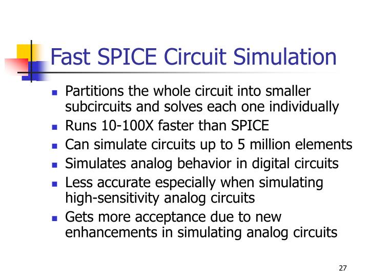 Fast SPICE Circuit Simulation