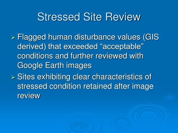 Stressed Site Review