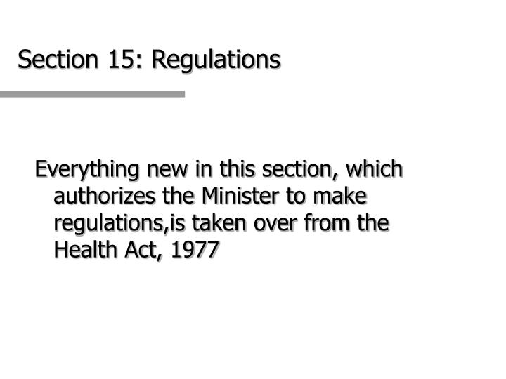 Section 15: Regulations