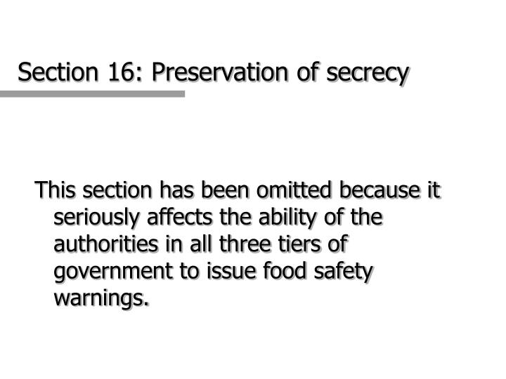 Section 16: Preservation of secrecy