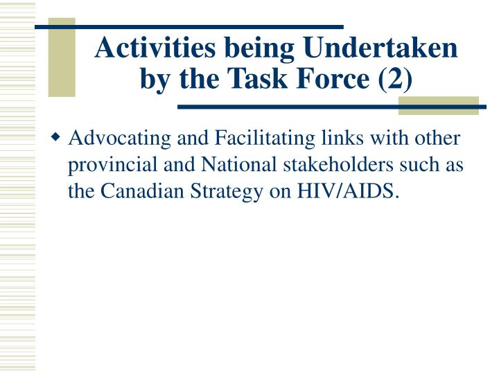Activities being Undertaken by the Task Force (2)