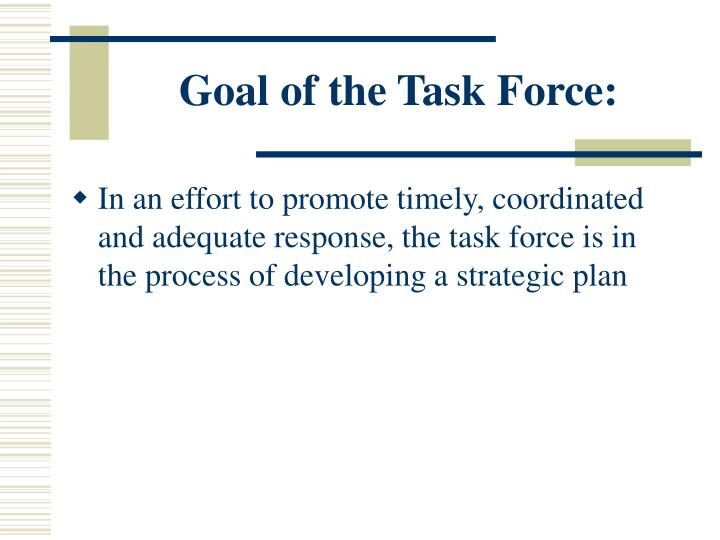 Goal of the Task Force: