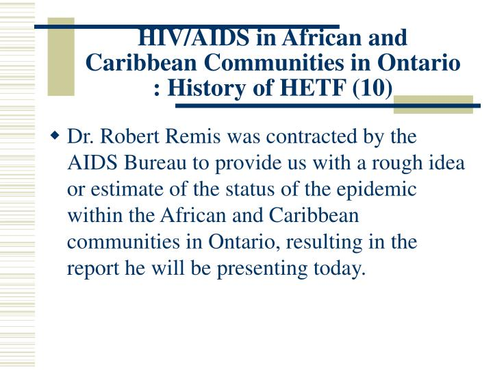 HIV/AIDS in African and Caribbean Communities in Ontario : History of HETF (10)