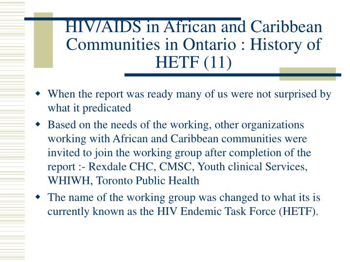 HIV/AIDS in African and Caribbean Communities in Ontario : History of HETF (11)