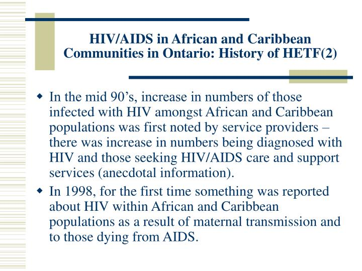 HIV/AIDS in African and Caribbean Communities in Ontario: History of HETF(2)