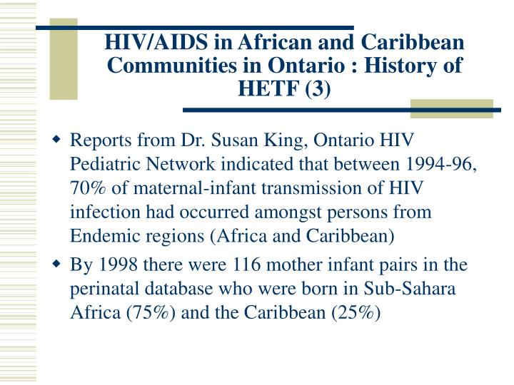 HIV/AIDS in African and Caribbean Communities in Ontario : History of HETF (3)