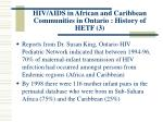 hiv aids in african and caribbean communities in ontario history of hetf 3