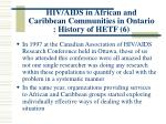 hiv aids in african and caribbean communities in ontario history of hetf 6