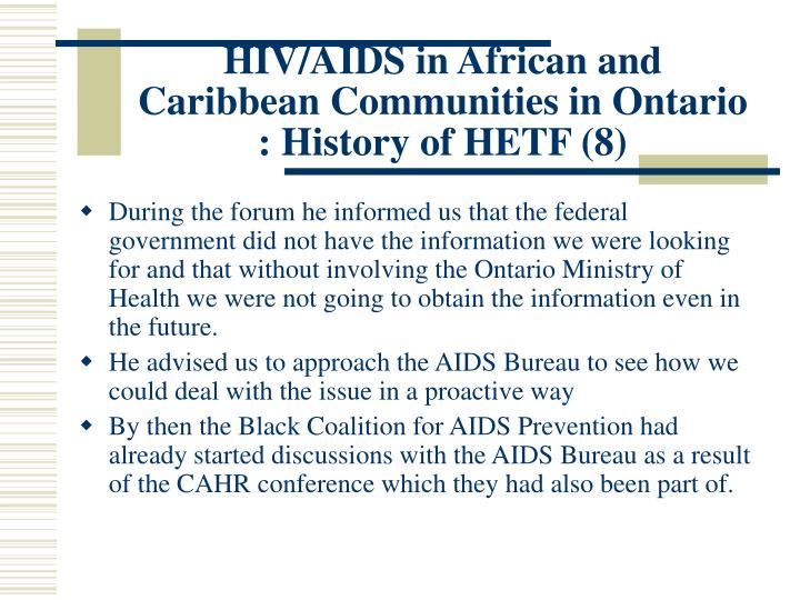 HIV/AIDS in African and Caribbean Communities in Ontario : History of HETF (8)