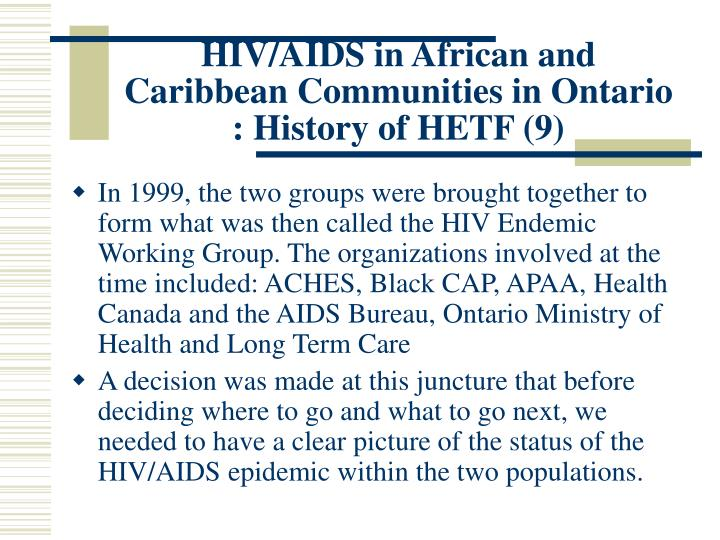 HIV/AIDS in African and Caribbean Communities in Ontario : History of HETF (9)