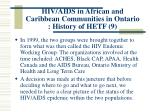 hiv aids in african and caribbean communities in ontario history of hetf 9