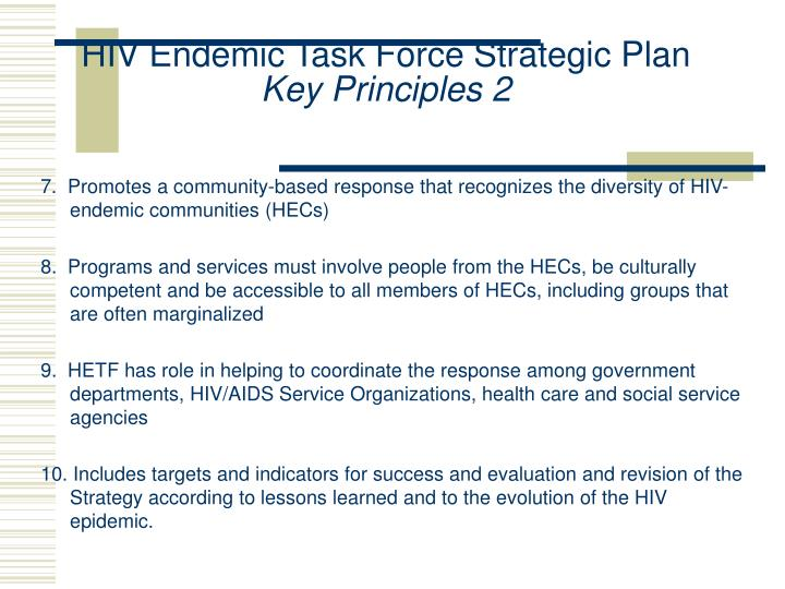 7.  Promotes a community-based response that recognizes the diversity of HIV-endemic communities (HECs)