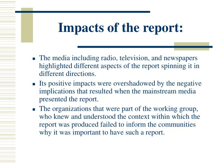 Impacts of the report: