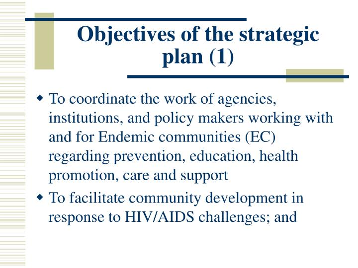Objectives of the strategic plan (1)