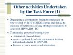 other activities undertaken by the task force 1