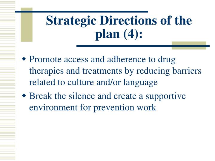 Strategic Directions of the plan (4):