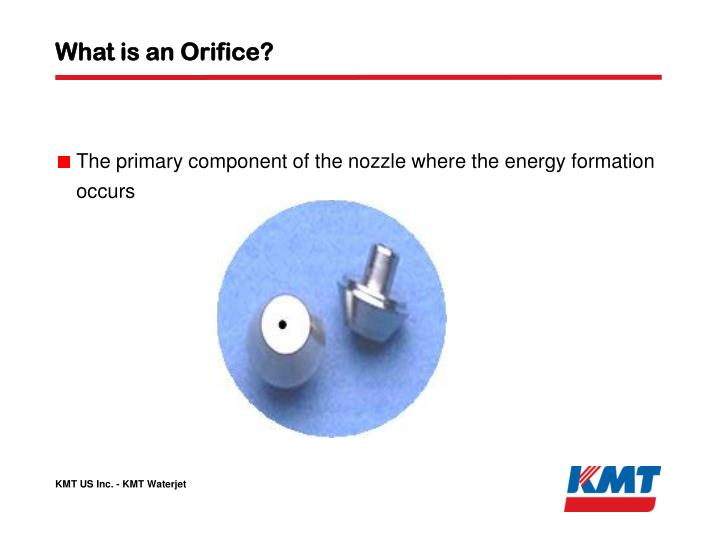 What is an Orifice?