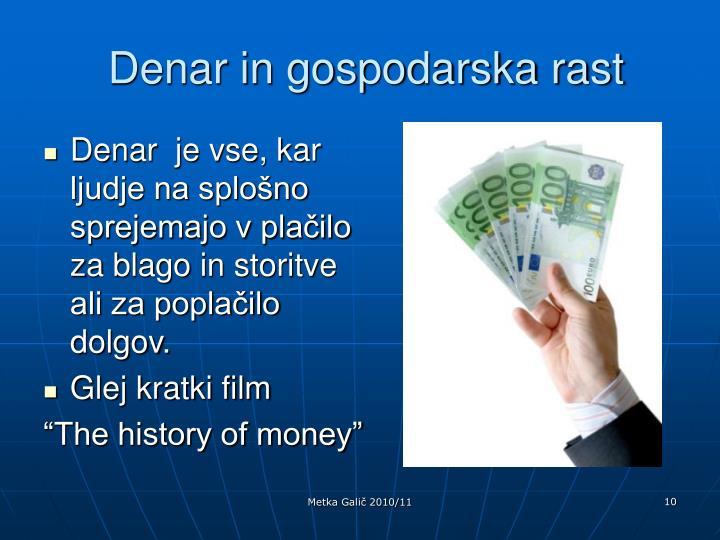 Denar in gospodarska rast