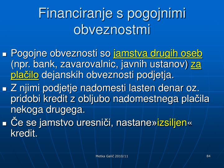 Financiranje s pogojnimi obveznostmi