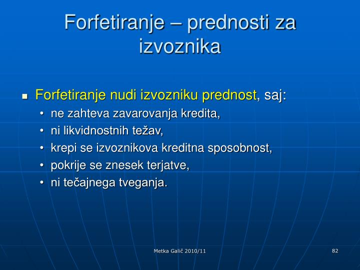 Forfetiranje – prednosti za izvoznika