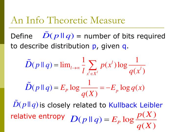 An Info Theoretic Measure